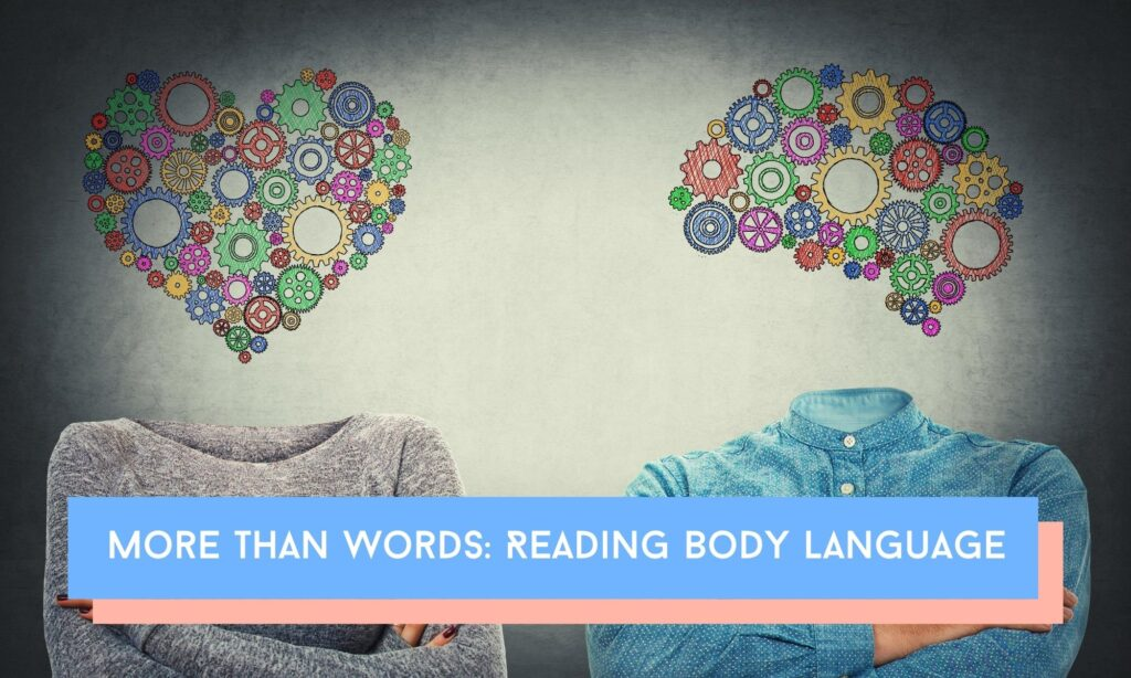 How to use emotional intelligence to read body language